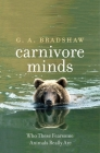Carnivore Minds: Who These Fearsome Animals Really Are Cover Image