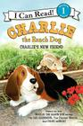 Charlie the Ranch Dog: Charlie's New Friend (I Can Read Books: Level 1) Cover Image