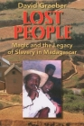 Lost People: Magic and the Legacy of Slavery in Madagascar Cover Image
