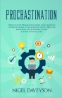 Procrastination: How to Stop Procrastinating and laziness, A Simple Guide to Mastering Your Time And Boosting Your Productivity living Cover Image