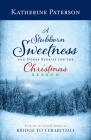 A Stubborn Sweetness and Other Stories for the Christmas Season Cover Image