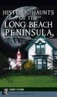 Historic Haunts of the Long Beach Peninsula Cover Image
