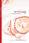 Writing from the Inside Out: The Practice of Free-Form Writing Cover Image