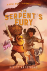 The Serpent's Fury: Royal Guide to Monster Slaying, Book 3 (A Royal Guide to Monster Slaying #3) Cover Image