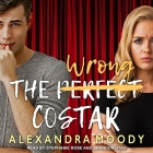 The Wrong Costar Lib/E Cover Image
