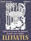 Libros de colorear de animales grandes para adultos - Líneas gruesas - Animales - Elefantes Cover Image
