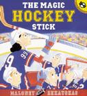 The Magic Hockey Stick Cover Image