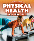 Physical Health in Our World Cover Image