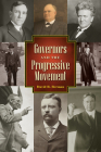 Governors and the Progressive Movement Cover Image