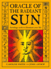 Oracle of the Radiant Sun: Astrology Cards to Illuminate Your Life Cover Image