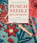 Punch Needle Rug Hooking: Your Complete Resource to Learn & Love the Craft Cover Image