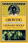 Growing: An Autobiography Of The Years 1904 To 1911 Cover Image