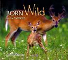 Born Wild in the Smokies Cover Image