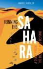 Running the Sahara: A diary from the desert and beyond Cover Image