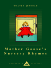 Mother Goose's Nursery Rhymes (Everyman's Library Children's Classics Series) Cover Image