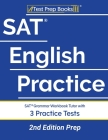 SAT English Practice: SAT Grammar Workbook Tutor with 3 Practice Tests [2nd Edition Prep] Cover Image