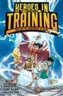 Zeus and the Thunderbolt of Doom (Heroes in Training Graphic Novel #1) Cover Image