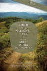 Birth of a National Park: Great Smoky Mountains Cover Image