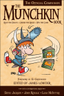 The Munchkin Book: The Official Companion - Read the Essays * (Ab)use the Rules * Win the Game Cover Image