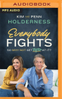 Everybody Fights: So Why Not Get Better at It? Cover Image
