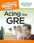 The Complete Idiot's Guide to Acing The Gre Cover Image