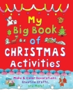 My Big Book of Christmas Activities: Make and Color Decorations, Creative Crafts, and More! Cover Image