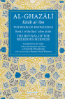 The Book of Knowledge: Book 1 of The Revival of the Religious Sciences (The Fons Vitae Al-Ghazali Series) Cover Image