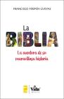 La Biblia (The Bible - Spanish Edition): La aventura de su maravillosa historia (The Adventure of its Marvellous History) Cover Image