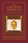 The Chicken Qabalah of Rabbi Lamed Ben Clifford: Dilettante's Guide to What You Do and Do Not Know to Become a Qabalist Cover Image