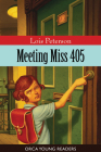 Meeting Miss 405 (Orca Young Readers) Cover Image