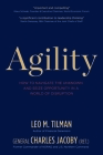 Agility: How to Navigate the Unknown and Seize Opportunity in a World of Disruption Cover Image