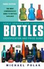 Bottles: Identification and Price Guide, 3e Cover Image