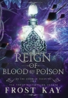 Reign of Blood and Poison Cover Image