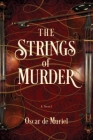 The Strings of Murder (Frey & McGray Mystery #1) Cover Image