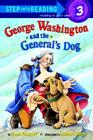 George Washington and the General's Dog (Step into Reading) Cover Image