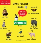 Animals/Tiere: Bilingual German and English Vocabulary Picture Book (with Audio by Native Speakers!) Cover Image