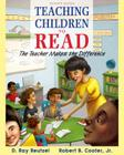 Teaching Children to Read: The Teacher Makes the Difference, Enhanced Pearson Etext -- Access Card Cover Image