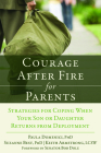Courage After Fire for Parents of Service Members: Strategies for Coping When Your Son or Daughter Returns from Deployment Cover Image