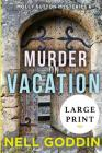Murder on Vacation: (Molly Sutton Mysteries 6) LARGE PRINT Cover Image