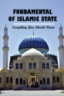 Fundamental Of Islamic State: Everything You Should Know: The Islamic State In Khorasan Book Cover Image