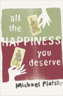 All the Happiness You Deserve Cover Image