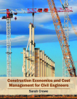 Construction Economics and Cost Management for Civil Engineers Cover Image