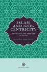 Islam and God-Centricity: Examining the Articles of Faith Cover Image