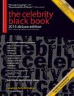 The Celebrity Black Book 2013: 67,000+ Accurate Celebrity Addresses for Fans & Autograph Collecting, Nonprofits & Fundraising, Advertising & Marketin Cover Image