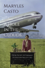 A Hole in the Clouds: From Flight Attendant to Silicon Valley CEO Cover Image