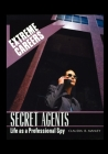 Secret Agents: Life as a Professional Spy Cover Image
