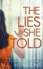 The Lies She Told: A psychological suspense thriller Cover Image