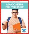 Advocating for Yourself (Working Together) Cover Image