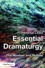 Essential Dramaturgy: The Mindset and Skillset Cover Image