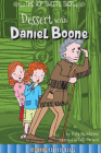 Dessert with Daniel Boone (Time Hop Sweets Shop) Cover Image